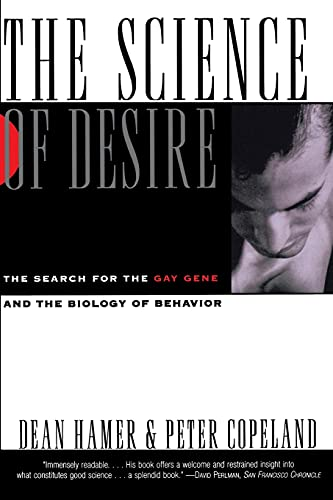 9780684804460: The Science of Desire: The Search for the Gay Gene and the Biology of Behavior