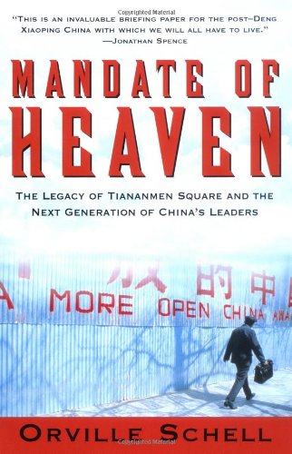 Mandate Of Heaven: In China, A New Generation Of Entrepreneurs, Dissidents, Bohemians And Technocra...