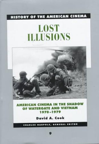 9780684804637: Lost Illusions: American Cinema in the Shadow of Watergate and Vietnam, 1970-1979