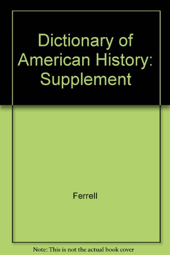 9780684804651: Dictionary of American History Supplement