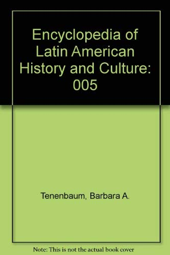 9780684804804: Encyclopedia of Latin American History and Culture