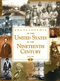 Encyclopedia of the United States in the Nineteenth Century