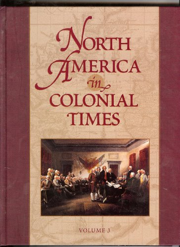 9780684805368: North America in Colonial Times: An Encyclopedia for Students (Junior North American Colonies)