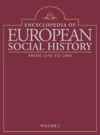 9780684805825: Encyclopedia of European Social History: From 1350 to 2000