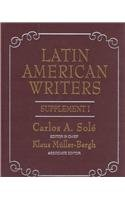 Latin American Writers: Supplement I
