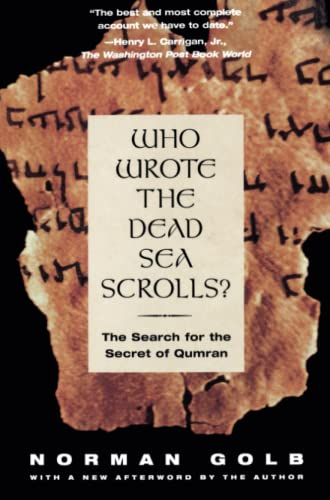 9780684806921: Who Wrote The Dead Sea Scrolls?: The Search For The Secret Of Qumran