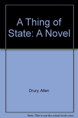 9780684807027: THING OF STATE: A Novel
