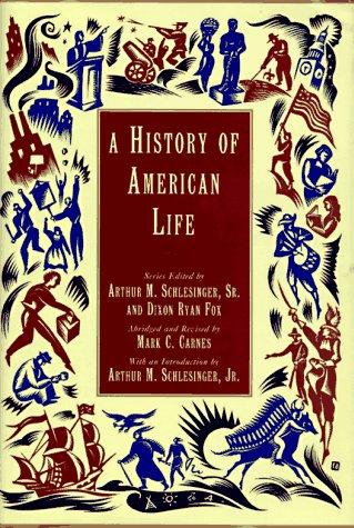 A History of American Life: Mark C. Carnes;