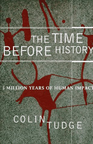 9780684807263: The Time before History: 5 Million Years of Human Impact