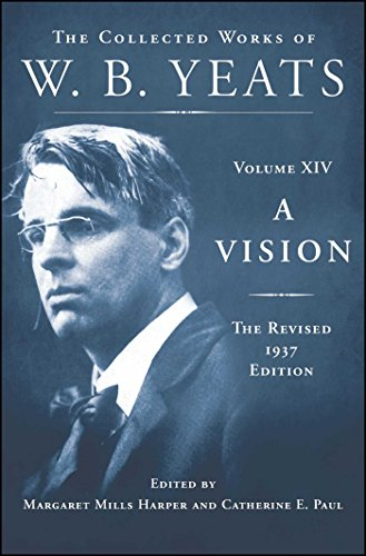 9780684807348: A Vision: The Revised 1937 Edition: The Collected Works of W.B. Yeats Volume XIV