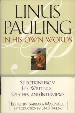 Linus Pauling in His Own Words: Marinacci, Barbara