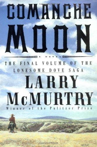 Comanche Moon: McMurtry, Larry