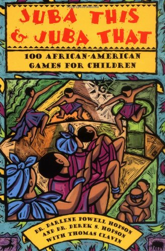 Juba This & Juba That: 100 African-American Games for Children