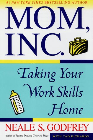 9780684807935: Mom, Inc.: Taking Your Work Skills Home
