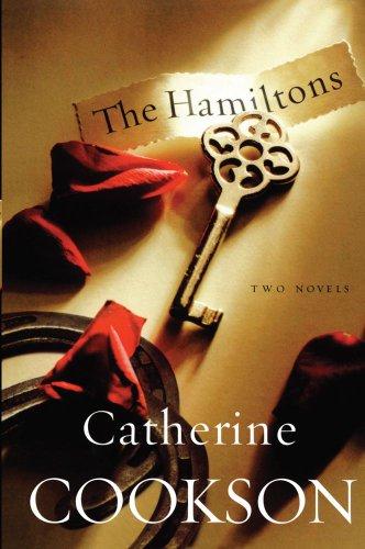 The Hamiltons: Hamilton 7 and Goodbye Hamilton 209 Two Novels: Cookson, Catherine