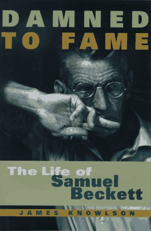 9780684808727: Damned to Fame: The Life of Samuel Beckett