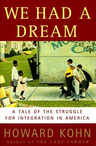We Had a Dream: A Tale of: Howard Kohn