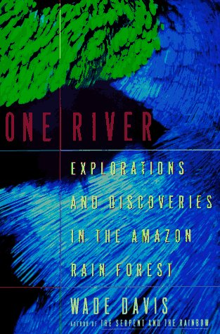 9780684808864: One River: Explorations and Discoveries in the Amazon Rain Forest