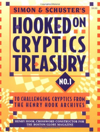 9780684808925: Simon & Schuster Hooked on Cryptics Treasury #1: 70 challenging cryptics from the Henry Hook archives (Simon&Schuster No 1)