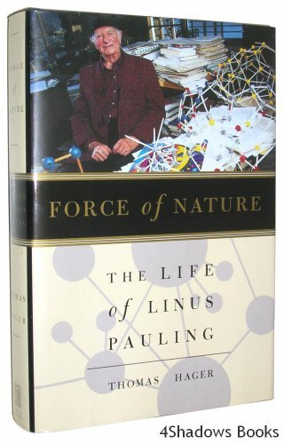 9780684809090: Force of Nature: The Life of Linus Pauling