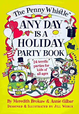 9780684809175: The Penny Whistle Any Day Is a Holiday Book