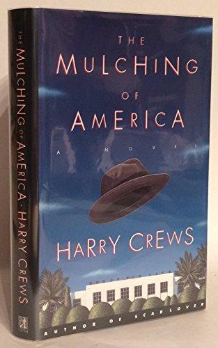 9780684809342: The Mulching of America