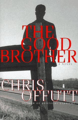 The Good Brother: Offutt, Chris