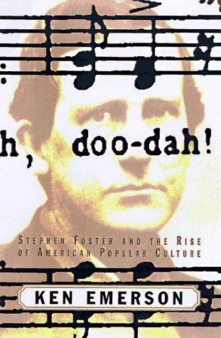 9780684810102: Doo-dah!: Stephen Foster and the Rise of American Popular Culture