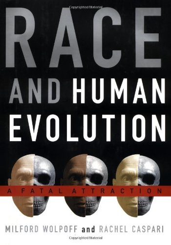 9780684810133: Race and Human Evolution