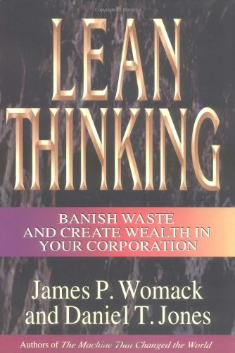 9780684810355: Lean Thinking, 1st ed.: Banish Waste and Create Wealth in Your Corporation (Lean Enterprise Institute)