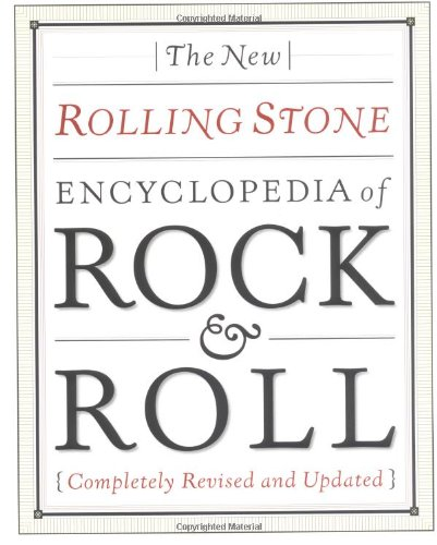 The New Rolling Stone Encyclopedia of Rock & Roll. Completely Revised an Updated.