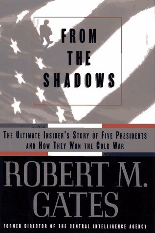 9780684810812: From the Shadows: The Ultimate Insider's Story of Five Presidents and How They Won the Cold War