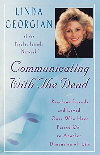 9780684810881: Communicating with the Dead: Reaching Friends and Loved Ones Who Haved Passed On to Another Dimension of Life