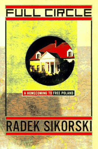 9780684811024: Full Circle: A Homecoming to Free Poland