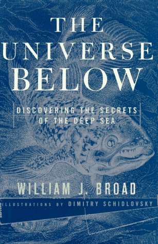 9780684811086: Universe below, The: Discovering the Secrets of the Deep Sea