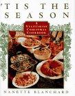 9780684811550: 'Tis the Season: A Vegetarian Christmas Cookbook