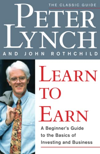 9780684811635: Learn to Earn: A Beginner's Guide to the Basics of Investing and Business