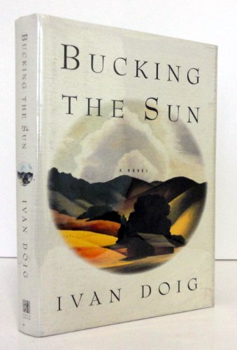 Bucking the Sun: Doig, Ivan