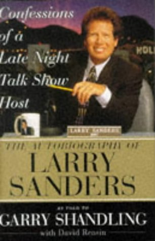Confessions of a Late Night Talk Show: Shandling, Garry with