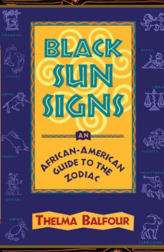 9780684812090: Black Sun Signs: An African-American Guide to the Zodiac