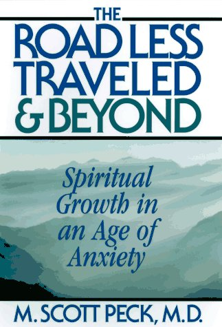 9780684813141: The Road Less Traveled and Beyond: Spiritual Growth in an Age of Anxiety
