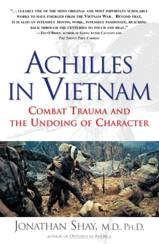 9780684813219: Achilles in Vietnam: Combat Trauma and the Undoing of Character