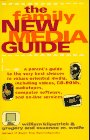 9780684813226: The Family New Media Guide: A Parents' Guide to the Very Best Choices in Values-Oriented Media, Including Videos, Cd-Roms, Audiotapes, Computer Software, and On-Line Services