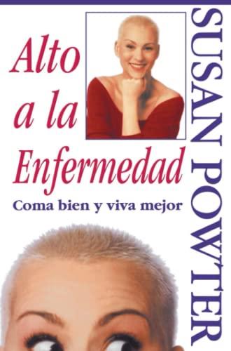 Alto a la Enfermedad! (Stop the Insanity!): C Ma Bien Y Viva Mejor (Stop the Insanity) (Spanish ...