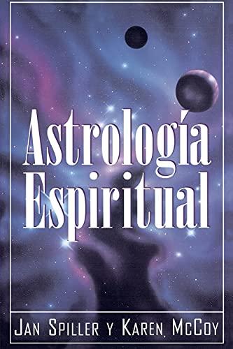 9780684813295: Astrologia Espiritual (Spiritual Astrology) (Spanish Edition)