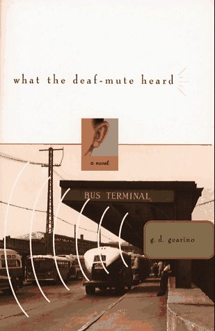 9780684813370: What the Deaf-Mute Heard