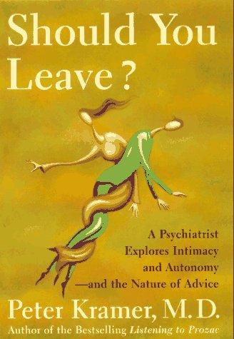 Should You Leave: Kramer, Peter D.