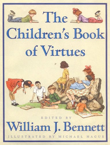 9780684813530: The Children's Book of Virtues
