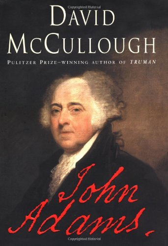 John Adams ***SIGNED***: David McCullough