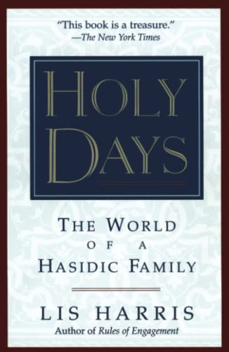 9780684813660: Holy Days: The World Of The Hasidic Family